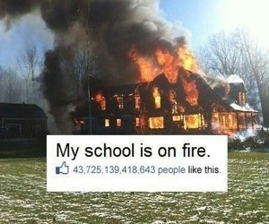 school, fire, and like image