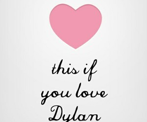 love, dylan, and heart image