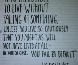 quotes, jk rowling, and life image
