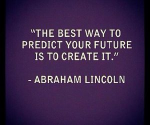 quote, future, and create image