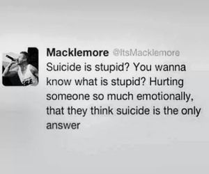 macklemore, suicide, and quotes image