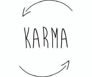 karma, life, and quotes image
