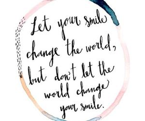 quotes, smile, and change image
