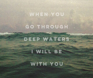 Christ, with me, and deep waters image
