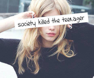 quotes, teenagers, and society image