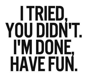 fun, done, and quotes image