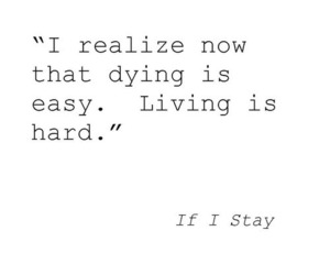 if i stay, quote, and dying image