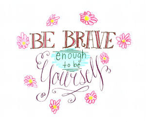 quotes, brave, and yourself image