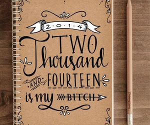 2014, notebook, and quote image