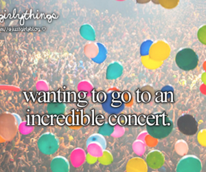 concert, justgirlythings, and balloons image