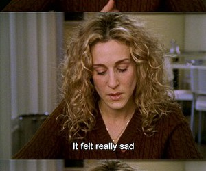 Carrie Bradshaw, sadness, and sex and the city image