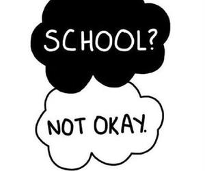 school, not okay, and okay image