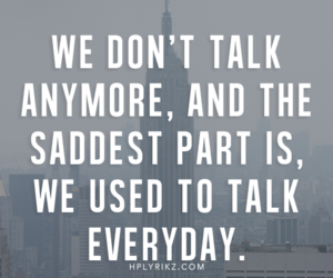 sad, quote, and talk image