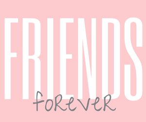 always, bff, and forever image