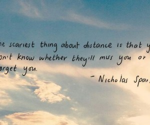 distance, quotes, and forget image