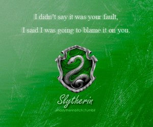quotes, slytherin pride, and slytherin quotes image