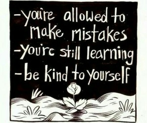 kind, learning, and mistakes image