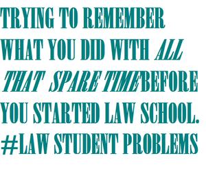 law student, law student life, and law student problems image