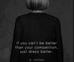 Anna Wintour, quotes, and better image