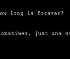 forever, just, and long image