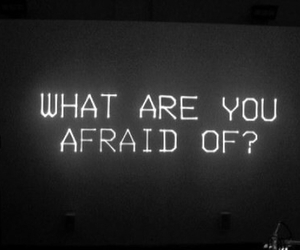afraid, grunge, and quote image