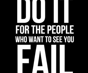 fail, quotes, and motivation image