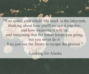 quote, book, and looking for alaska image