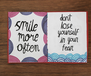 smile, quote, and fear image