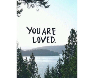 loved, quote, and reminder image