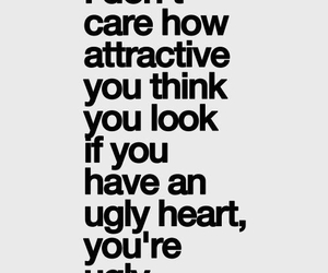 quotes, heart, and ugly image