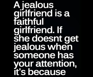 girlfriend, jealous, and quote image