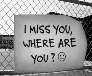 alone, miss, and where are you image