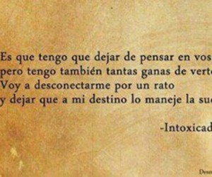 intoxicados and frases image