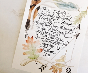 be strong, feathers, and joshua 1:9 image