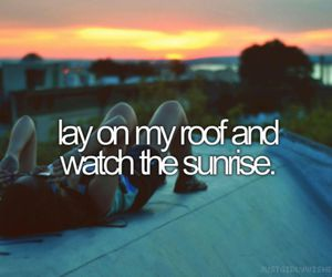 sunrise, roof, and bucket list image