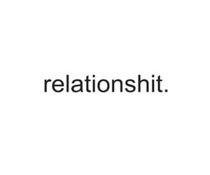 Relationship, quotes, and shit image