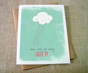 card, cheer up, and rain image