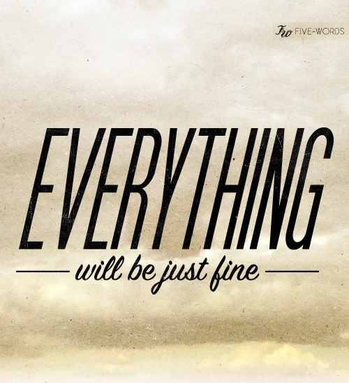 quote, everything, and fine image