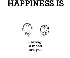happiness is and friends image