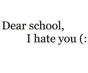 school, hate, and text image