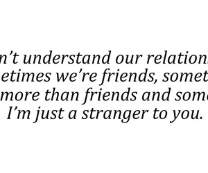 more than friends, Relationship, and stranger image