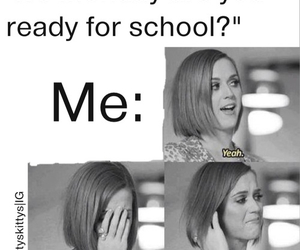 monday, katy perry, and school image