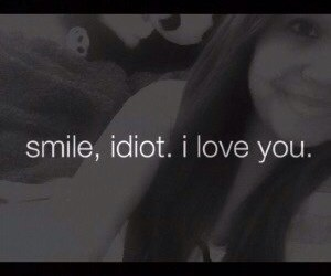 I Love You, idiot, and smile image