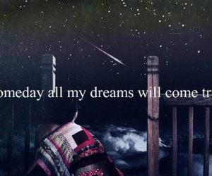 Dream, someday, and quotes image