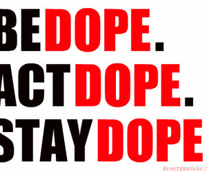 dope, swag, and quote image