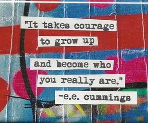 courage, text, and life image