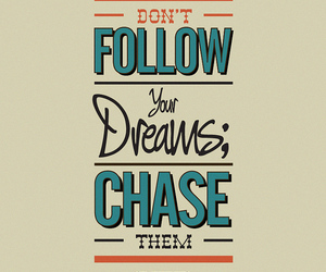 Dream, quote, and follow image