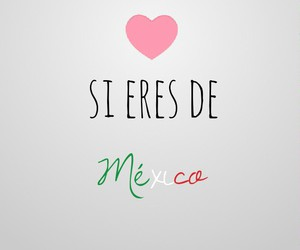 <3, heart, and mexico image