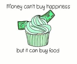 food, money, and happiness image