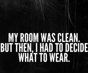 clean, clothes, and qoutes image